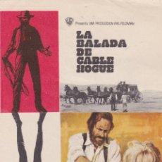 Foglietti di film di film antichi di cinema: PROGRAMA DE CINE – LA BALADA DEL CABLE HOGUE – JASON ROBARDS – MCP – 1970 – S/P. Lote 221605972