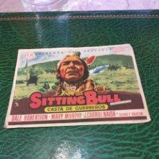 Cine: PROGRAMA DE MANO ORIG - SITTING BULL - SIN CINE IMPRESO DORSO. Lote 221612253