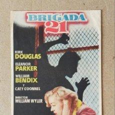 Cine: PROGRAMA DE CINE: BRIGADA 21. KIRK DOUGLAS, ELEANOR PARKER - SIN PUBLICIDAD.. Lote 221808142