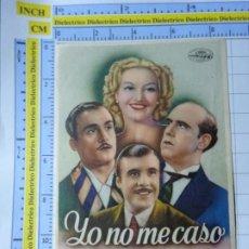 Folhetos de mão de filmes antigos de cinema: PROGRAMA CARTEL DE MANO. PELÍCULA YO NO ME CASO. PUBLICIDAD CINE REX.. 247. Lote 221845476