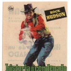 Cine: FOLLETO DE MANO - HISTORIA DE UN CONDENADO - ROCK HUDSON - CINE TARRAGONA - TGNA - AÑO 1960. Lote 221890402