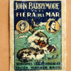 Cine: SELLO JOHN BARRYMORE - FIERA DEL MAR- SELECCIONES LUXOR VERDAGUER -WARNER BROS1926- THE SEA BEAST. Lote 221891688