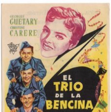 Cine: FOLLETO DE MANO - EL TRIO DE LA BENCINA - CINE TARRAGONA Y FEMINA - TARRAGONA - AÑO 1960. Lote 221897702