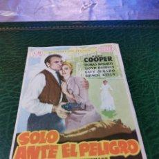 Cine: PROGRAMA DE MANO ORIG - SOLO ANTE EL PELIGRO - CON CINE DE MANUEL IMPRESO DORSO. Lote 221956467