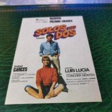 Cine: PROGRAMA DE MANO ORIG - SOLOS LOS DOS - SIN CINE IMPRESO DORSO. Lote 221956628