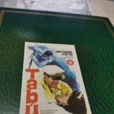 Cine: PROGRAMA DE MANO ORIG - TABÚ - CON CINE DE TARRAGONA IMPRESO DORSO. Lote 221985130