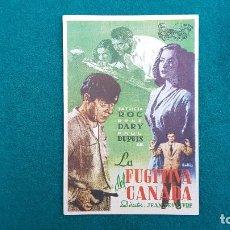 Cine: PROGRAMA DE MANO CINE LA FUGITIVA DEL CANADA (1947) CON CINE AL DORSO. Lote 222215292