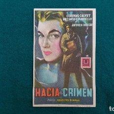 Cine: PROGRAMA DE MANO CINE HACIA EL CRIMEN (1957) CON CINE AL DORSO. Lote 222236976