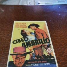 Flyers Publicitaires de films Anciens: PROGRAMA DE MANO ORIG - CIELO AMARILLO - CON CINE DE RUTE IMPRESO AL DORSO. Lote 222266656