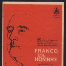 Cine: P-0885- FRANCO, ESE HOMBRE (ÁNGEL PICAZO - FRANCISCO FRANCO - WINSTON CHURCHILL - ADOLF HITLER). Lote 222355686