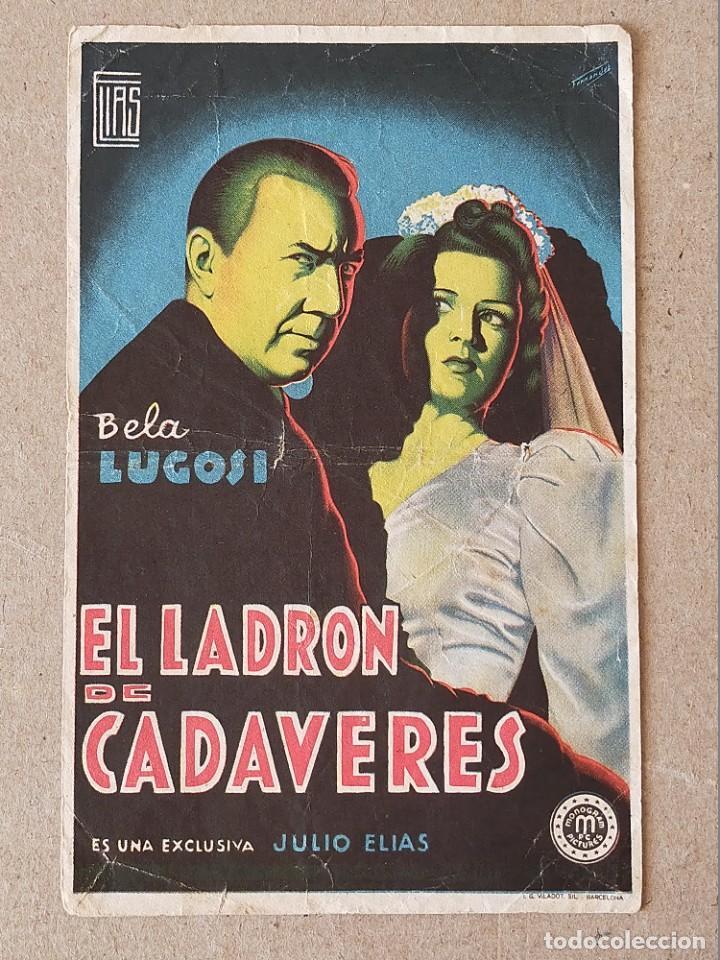 PROGRAMA DE CINE: EL LADRON DE CADAVERES. BELA LUGOSI - SIN PUBLICIDAD. (Cine - Folletos de Mano - Terror)