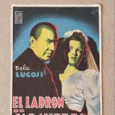 Cine: PROGRAMA DE CINE: EL LADRON DE CADAVERES. BELA LUGOSI - SIN PUBLICIDAD.. Lote 222465095