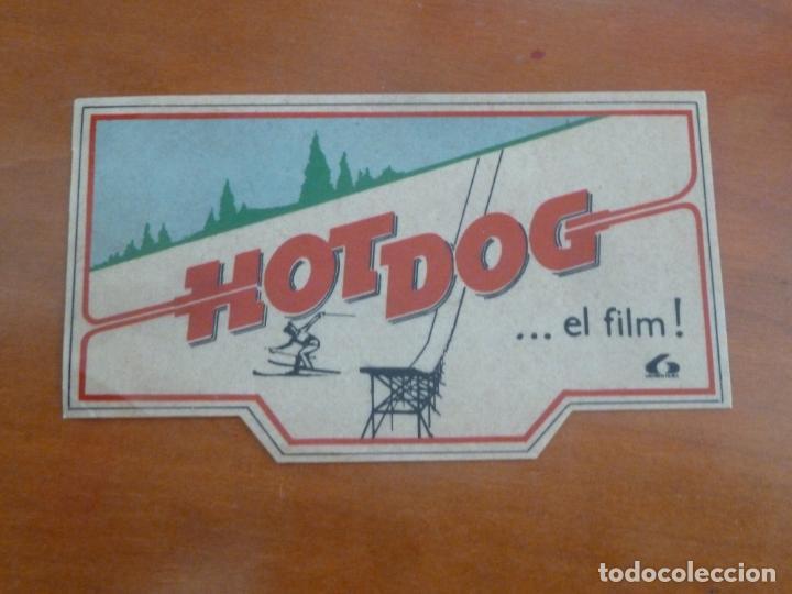 HOT DOG FOLLETO DE MANO ADHESIVO ORIGINAL ESTRENO LAUREN FILMS (Cine - Folletos de Mano - Drama)