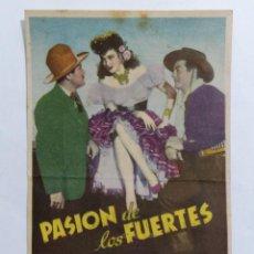 Cine: PROGRAMA DE CINE, PASION DE LOS FUERTES,, CINE ESPAÑOL, AÑO 1949. Lote 222553713