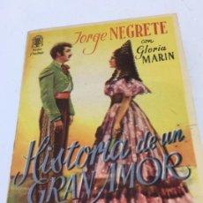 Cine: HISTORIA DE UN GRAN AMOR CON JORGE NEGRETE - FOLLETO DE MANO DOBLE - REF. FM-031. Lote 222648372