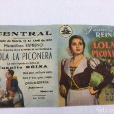 Cine: LOLA LA PICONERA CON JUANITA REINA - FOLLETO DE MANO DOBLE - REF. FM-025. Lote 222655200