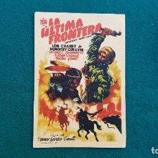 Cine: PROGRAMA DE MANO CINE LA ULTIMA FRONTERA (1948) CON CINE AL DORSO. Lote 222666742