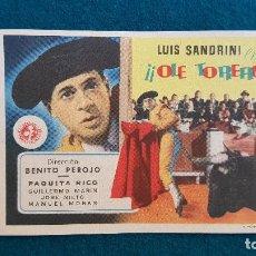 Foglietti di film di film antichi di cinema: PROGRAMA DE MANO CINE ¡¡OLE TORERO!! (S/F) CON CINE AL DORSO. Lote 222672245