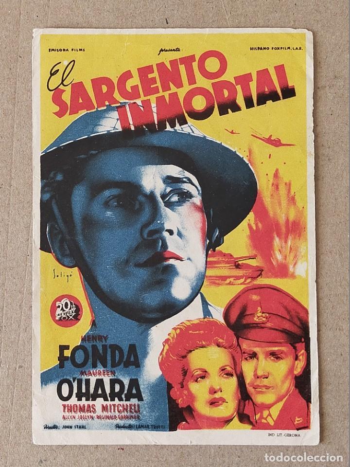 PROGRAMA DE CINE: EL SARGENTO INMORTAL. HENRY FONDA, MAUREEN O´HARA - SIN PUBLICIDAD. (Cine - Folletos de Mano - Bélicas)