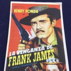 Cine: LA VENGANZA DE FRANK JAMES CON HENRY FONDA - FOLLETO DE MANO SENCILLO - REF. FM-060. Lote 222701435