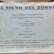 Cine: PROGRAMA DE LA PELÍCULA EL SIGNO DEL ZORRO.CON SÍNTESIS ARGUMENTO Y 48 FOTOGRAMAS.1940 APROX.. Lote 222727597