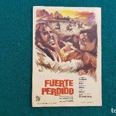 Cine: PROGRAMA DE MANO CINE FUERTE PERDIDO (1967) CON CINE AL DORSO. Lote 222747951