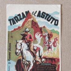 Cine: PROGRAMA DE CINE: TARZAN EL ASTUTO. KEN MAYNARD - SIN PUBLICIDAD.. Lote 222805823
