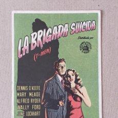 Cine: PROGRAMA DE CINE: LA BRIGADA SUICIDA. DENIS O´KEEFE, MARY MEADE - SIN PUBLICIDAD.. Lote 222806062