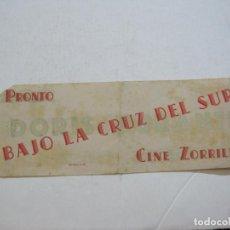 Cine: CINE ZORRILLA-BAJO LA CRUZ DEL SUR-PROGRAMA DE CINE ANTIGUO-VER FOTOS-(75.340). Lote 222836810