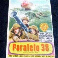 Flyers Publicitaires de films Anciens: PROGRAMA DE CINE - PARALELO 38 - PRINCIPAL CINEMA. Lote 222974262