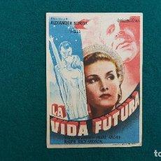 Flyers Publicitaires de films Anciens: PROGRAMA DE MANO CINE LA VIDA FUTURA (1950) CON CINE AL DORSO. Lote 223459035