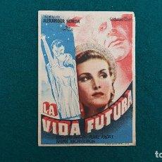 Folhetos de mão de filmes antigos de cinema: PROGRAMA DE MANO CINE LA VIDA FUTURA (1950) CON CINE AL DORSO. Lote 223459163