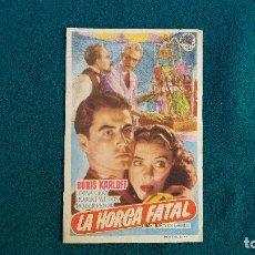 Folhetos de mão de filmes antigos de cinema: PROGRAMA DE MANO CINE LA HORCA FATAL (S/F) CON CINE AL DORSO. Lote 223749900