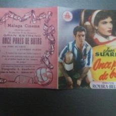 Cine: ONCE PARES DE BOTAS DOBLE CON PUBLICIDAD MÁLAGA CINEMA. Lote 223968318