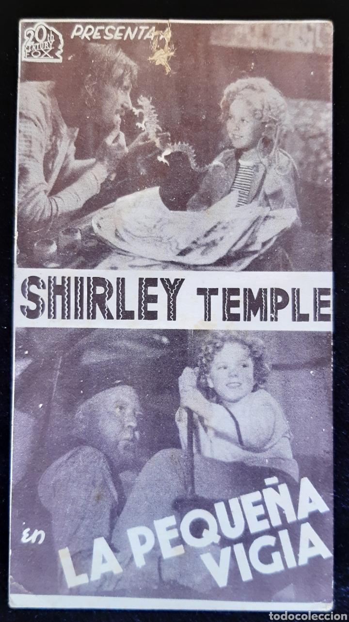 PROGRAMA DE LA PELÍCULA LA PEQUEÑA VIGIA CON SHIRLEY TEMPLE. AÑOS 30. (Cine - Folletos de Mano - Infantil)