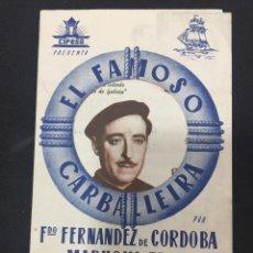 Cine: EL FAMOSO CARBALLEIRA - PROGRAMA DOBLE TROQUELADO - REVERSO TEATRO PRINCIPAL (ALCOY). Lote 224166891
