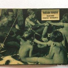 Foglietti di film di film antichi di cinema: PROGRAMA CON CINE IMPRESO. PELÍCULA DOCUMENTAL. NUDISMO INTEGRAL. SELECCIONES CHÁVEZ HERMANOS.. Lote 224657150
