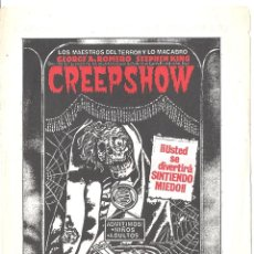Cine: CREEPSHOW PROGRAMA SENCILLO GEORGE ROMERO STEPHEN KING LESLIE NIELSEN. Lote 224980598