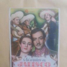 Cine: ASI SE QUIERE EN JALISCO CON PUBLICIDAD IMPERIAL CINEMA LA LÍNEA. Lote 225756515
