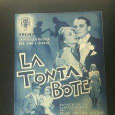 Foglietti di film di film antichi di cinema: LA TONTA DEL BOTE - PROGRAMA DOBLE - REVERSO SIN IMPRIMIR. Lote 226096025