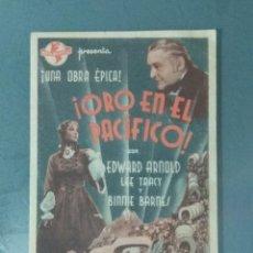 Cine: ORO EN EL PACIFICO. PROGRAMA SENCILLO EN FORMA DE TARJETA.. Lote 226382976