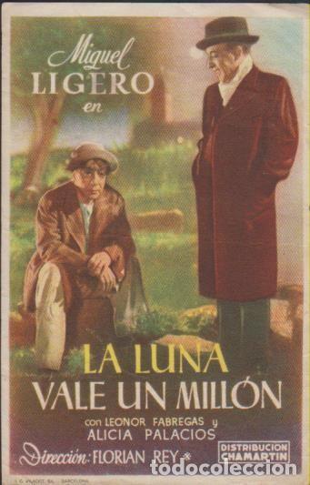 FOLLETO MANO CINE CON PUBLICIDAD LA LUNA VALE UN MILLON - MIGUEL LIGERO FABREGAS PALACIOS REY (Cine - Folletos de Mano - Clásico Español)