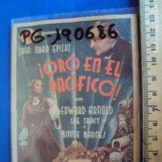Cine: (PG-190686)PROGRAMA DE CINE ORIGINAL. ORO EN EL PACIFICO. EDWARD ARNOLD. Lote 227706095