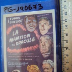 Flyers Publicitaires de films Anciens: (PG-190673)PROGRAMA DE CINE SIMPLE - LA MANSION DE DRACULA / LON CHANEY, MARTHA O'DRISCOLL - SIN PUB. Lote 227709280