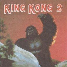 Cine: KING KONG 2 (CON PUBLICIDAD). Lote 228056910