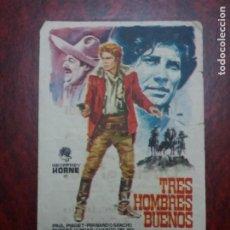 Folhetos de mão de filmes antigos de cinema: TRES HOMBRES BUENOS CON PUBLICIDAD TEATRO CÓMICO LA LÍNEA. Lote 228781070
