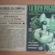 Cine: PROGRAMA DE CINE--LA BIEN PAGADA. Lote 229049667