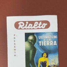 Cine: ULTIMATUM A LA TIERRA - CINES RIALTO - PROGRAMA CINE - FOLLETO DE MANO - AÑO 1953. Lote 229117355