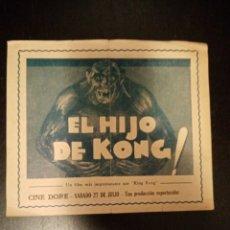 Foglietti di film di film antichi di cinema: PROGRAMA DE MANO, FOLLETO EL HIJO DE KONG, ROBERT AMSTRONG, KING KONG. Lote 229612640
