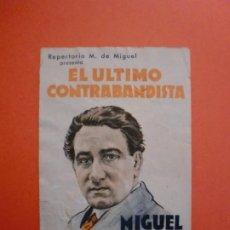 Cine: EL ULTIMO CONTRABANDISTA MIGUEL FLETA LETRA SERENATA CINEMA UNIÓN CORAL 8 Y 9 ABRIL 1939. Lote 229741845